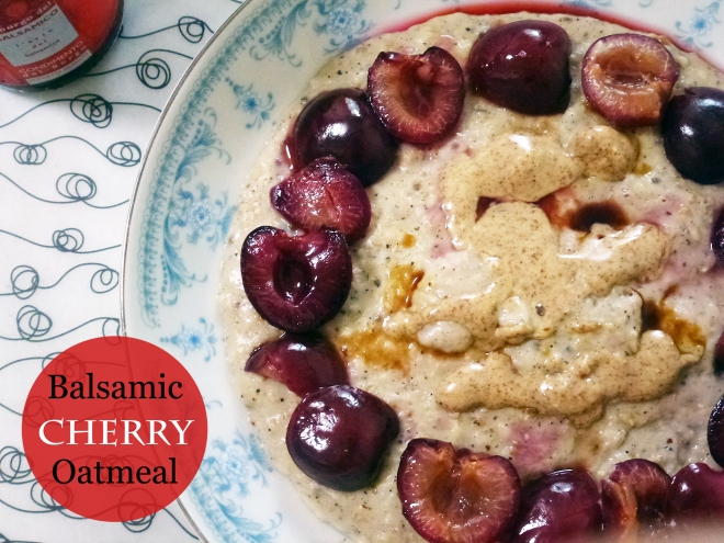 Balsamic Cherry oatmeal